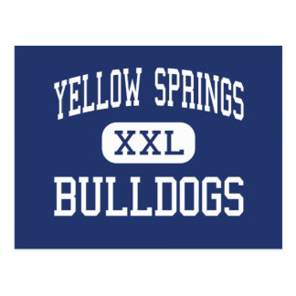 Yellow Springs - Bulldogs - High - Yellow Springs Postcard