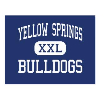 Yellow Springs - dogos - alto - Yellow Springs Postales