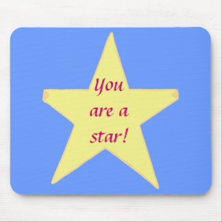 Yellow Star, You are a star - Mousepad