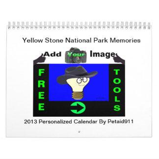 """Yellow Stone National Park""  Add Image Calendar"
