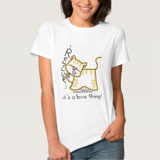 Yellow Tabby Rescue...it's a love thing! Shirts