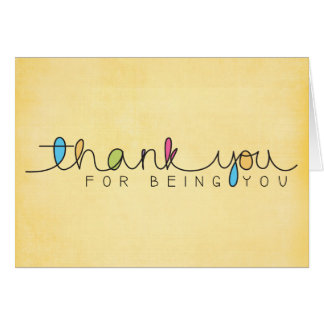 Yellow Thank You For Being You Card