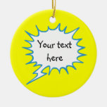 Yellow thought bubble with your words ornament