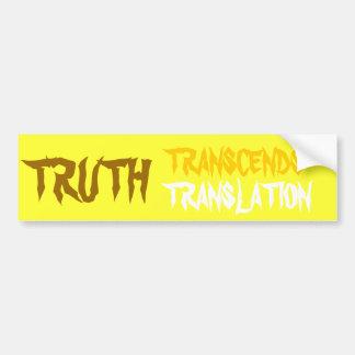 YELLOW TRUTH TRANSCENDS BUMPER STICKER