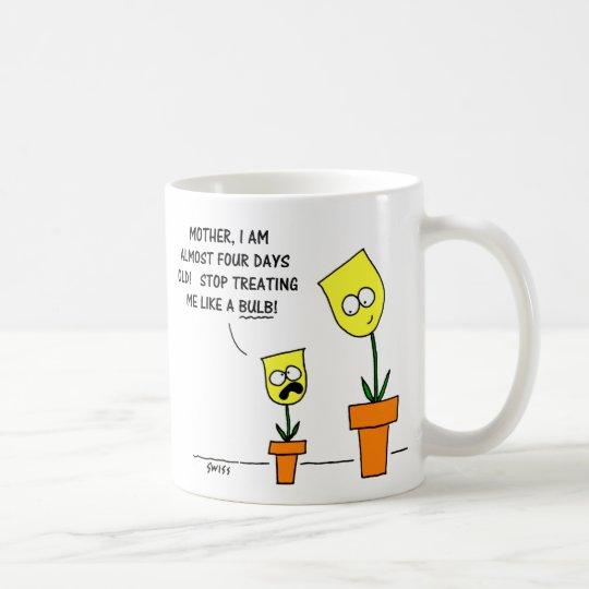 Yellow Tulips Funny Mother Daughter Humor Coffee Mug