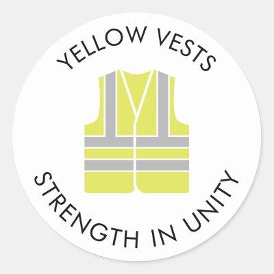 Yellow Vest Strength in Unity Classic Round Sticker   Zazzle com