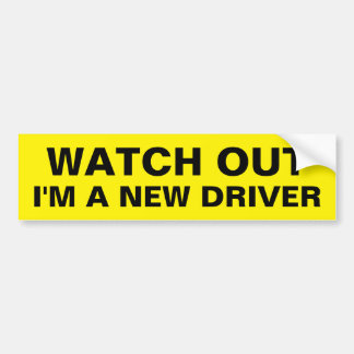 Yellow Watch Out I'm a New Driver Warning Text Bumper Sticker