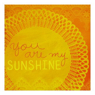 Yellow You Are My Sunshine Painting Poster
