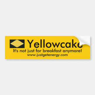 Yellowcake bumper sticker