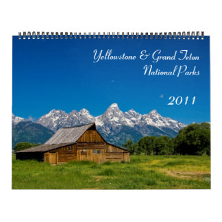 Yellowstone and Grand Teton National Park 2011 Calendar
