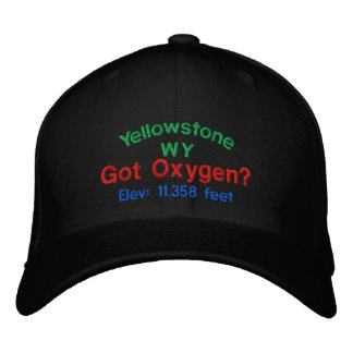 Yellowstone Got Oxygen? Embroidered Cap