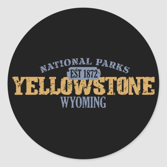 Yellowstone National Park in National Park Classic Round Sticker
