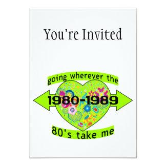 """Yendo a dondequiera que los años 80 me tomen invitación 5"""" x 7"""""""