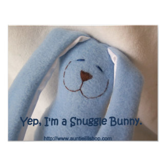 Yep, I'm a Snuggle Bunny. Card