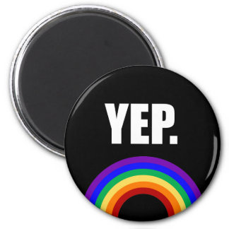"""""""Yep"""" imán del arco iris del orgullo gay"""