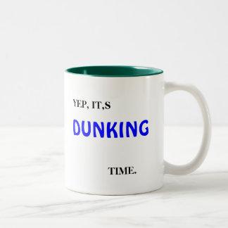 YEP, IT,S, DUNKING, TIME., YEP. IT,S, DUNKING, ... Two-Tone COFFEE MUG