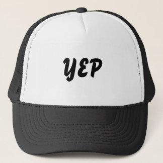 Yep Yup Yes Trucker Hat