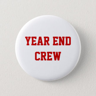 Yera End Crew Financial Accounting Team Name Pinback Button