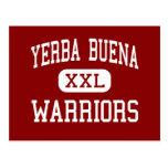 Yerba Buena - guerreros - alto - San Jose Tarjetas Postales