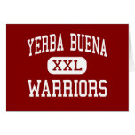 Yerba Buena - guerreros - alto - San Jose Tarjeton