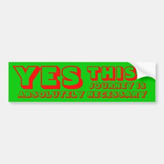 Yes Bumper Sticker