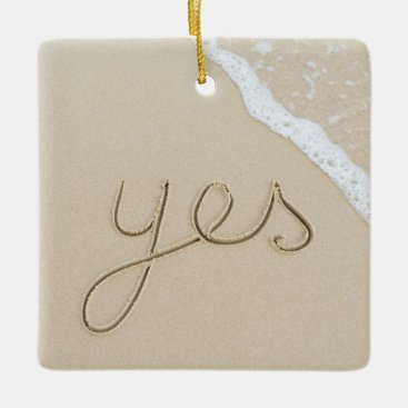 Yes carved word on the beach sand ceramic ornament