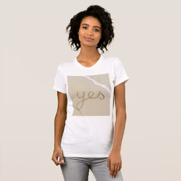 Yes carved word on the beach sand T-Shirt