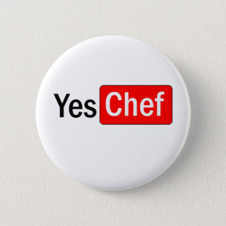 Yes Chef Pinback Button