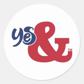 Yes & / Classic Round Sticker, Glossy  (2 sizes) Classic Round Sticker