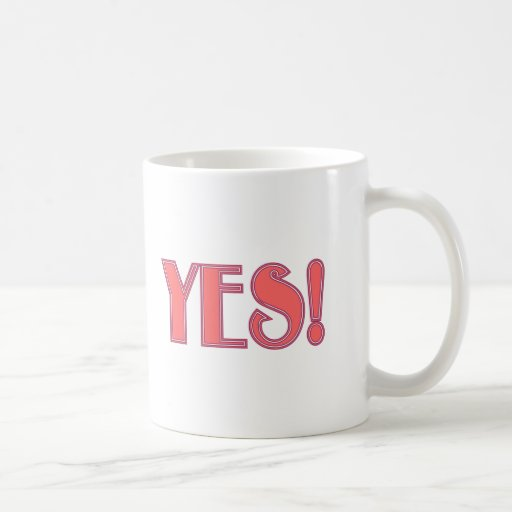 Yes! Coffee Mugs