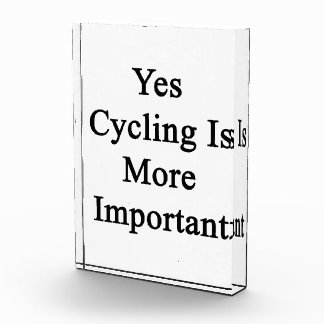 Yes Cycling Is More Important Award