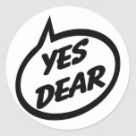 Yes Dear Classic Round Sticker