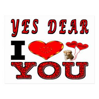 Yes Dear I Love You Postcard