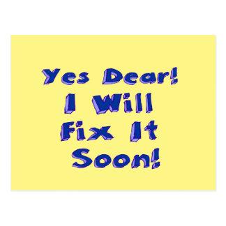 Yes Dear I Will Fix It Soon Postcard
