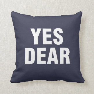 """Yes Dear"" Personalized blue Throw Pillow"