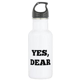 Yes, Dear Stainless Steel Water Bottle