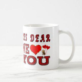 Yes Dear We Love You Coffee Mug