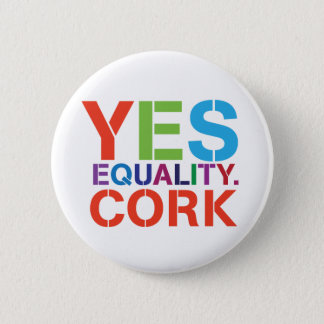 Yes Equality Cork Badge Pinback Button