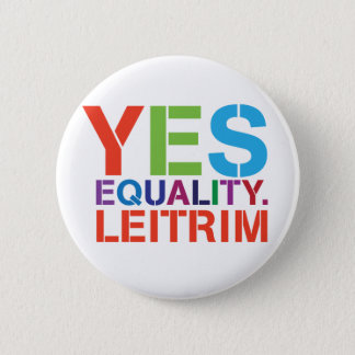 Yes Equality Leitrim Badge Pinback Button