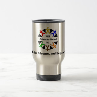 yes graphic, Enrich, Educate, and Empower! Travel Mug