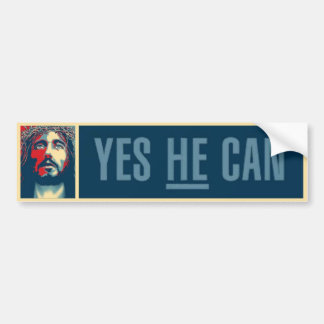 Yes HE Can - Bumper Sticker
