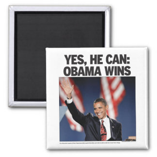 Yes He Can: Obama Wins Magnet