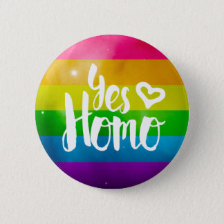 Yes Homo LGBT Pride Button