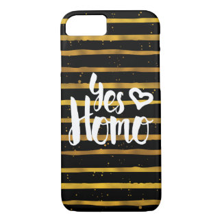 Yes Homo LGBT Pride iPhone 7 Case