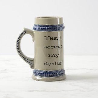 Yes, I accept my faults!, ZOOM Jarra De Cerveza