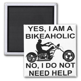 Yes I Am A Bikeaholic No I Do Not Need Help Magnet