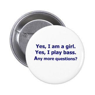 Yes I am a girl text only play bass dark blue Button