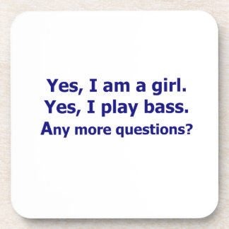 Yes I am a girl text only play bass dark blue Drink Coaster