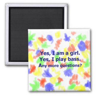 Yes I am a girl text only play bass dark blue Magnets
