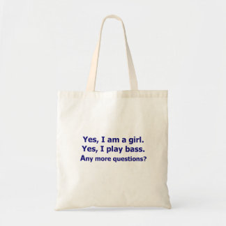Yes I am a girl text only play bass dark blue Tote Bag